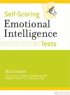 Self-Scoring Emotional Intelligence Tests By Daniel, Mark/ Serebriakoff, Victor (INT)