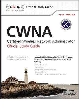 Certified Wireless Network Administrator By Coleman, David D./ Westcott, David A.